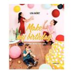 Livre Make my birthday Do it yourself, recetttes et plus encore