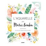 Livre L'aquarelle par Marie Bourdon