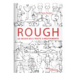 Livre Rough : le dessin en 2 traits 3 mouvements